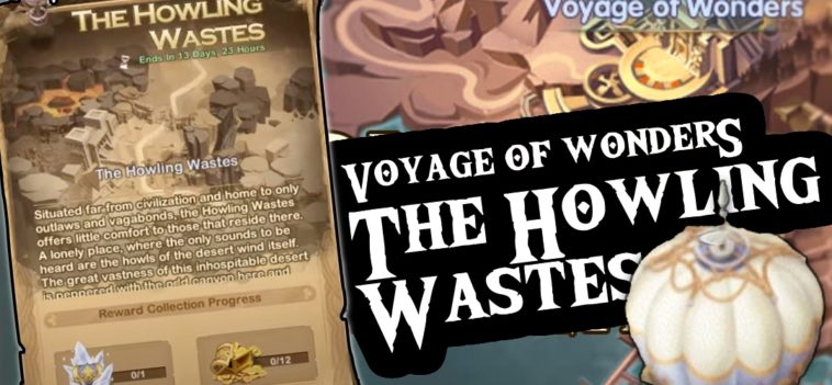 afk arena voyage of wonders the howling wastes guide